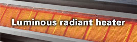 Luminous radiant heaters